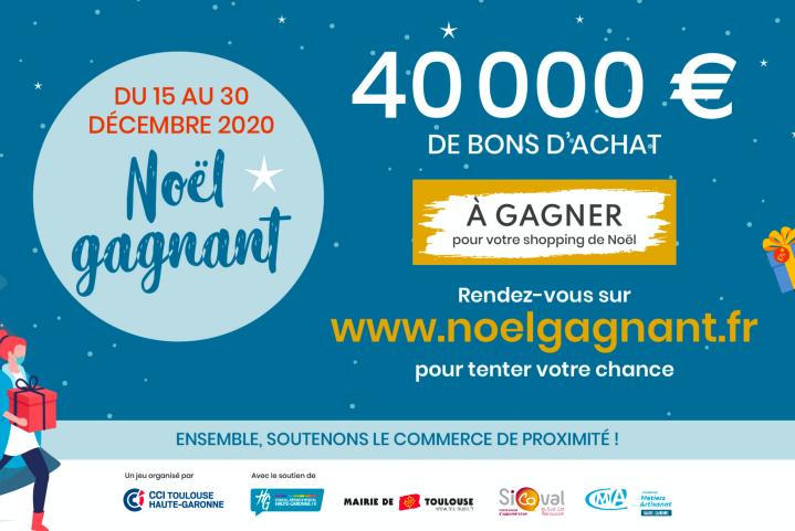 Noël Gagnant : 40 000 € à dépenser chez vos commerçants toulousainspréférés